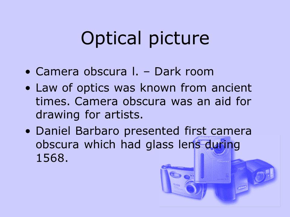 Diaphragms of all cameras havethe same basic settings.