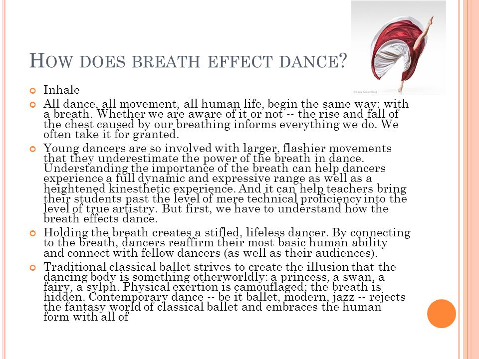 H OW DOES BREATH EFFECT DANCE .