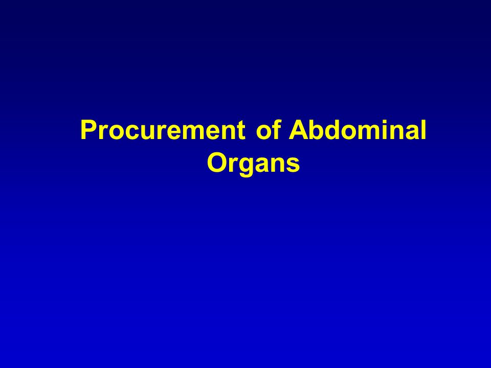 Procurement of Abdominal Organs