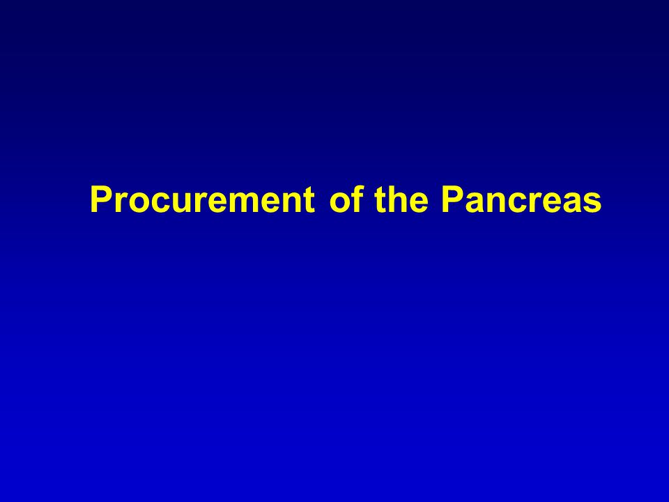 Procurement of the Pancreas