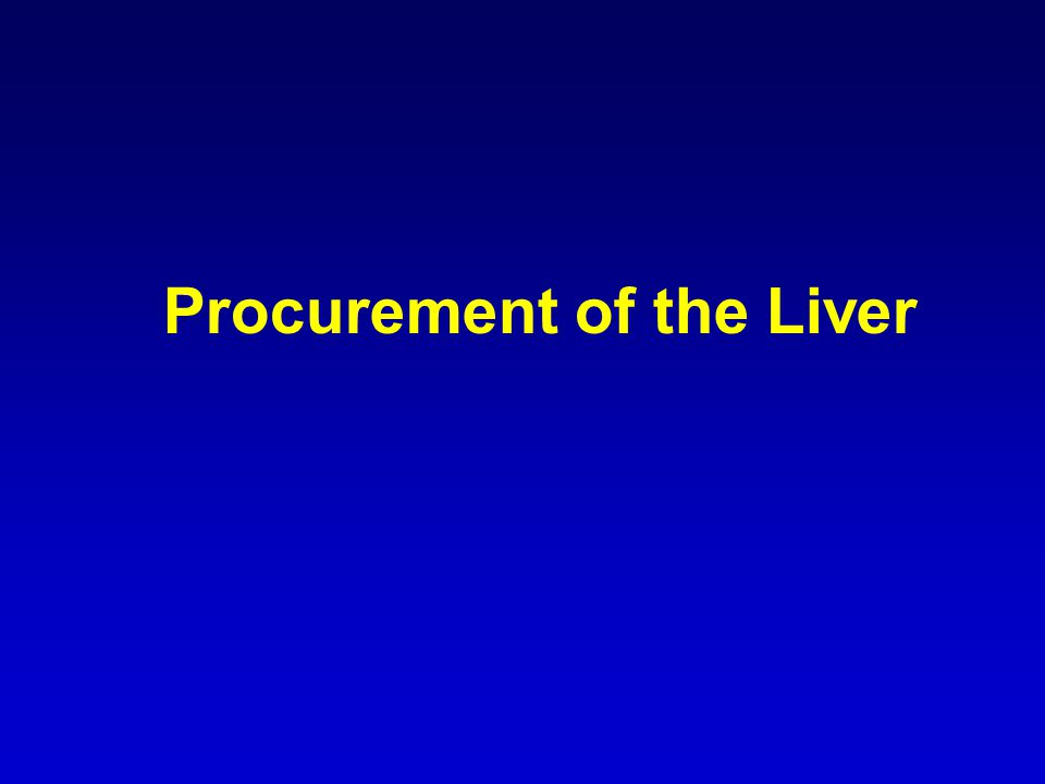 Procurement of the Liver