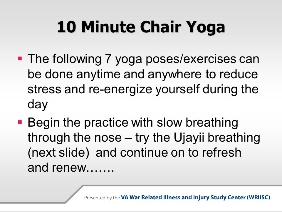 Ujjayi Breathing  A balancing and calming breath which increases oxygenation and builds internal body heat  Inhalation and exhalation are both done through the nose.