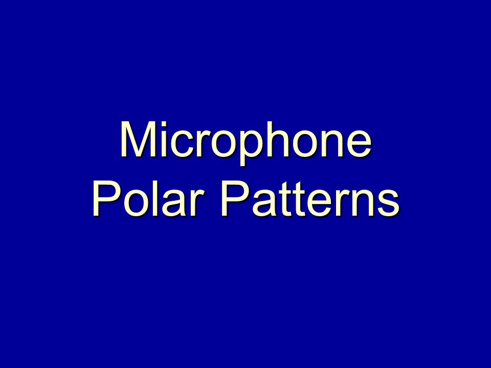 Microphone Polar Patterns