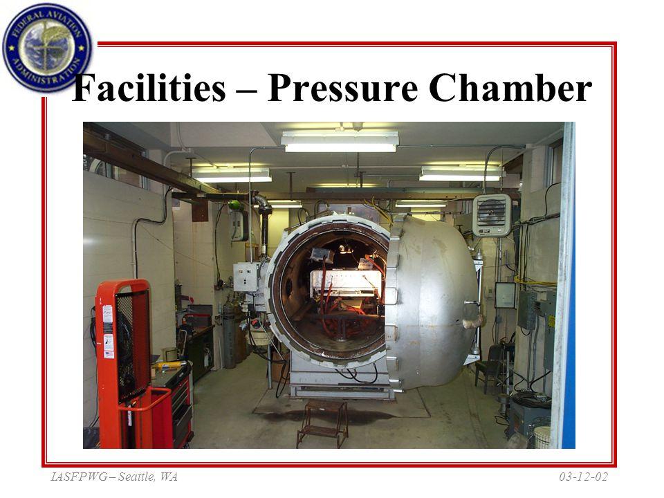 03-12-02IASFPWG – Seattle, WA Facilities – Pressure Chamber
