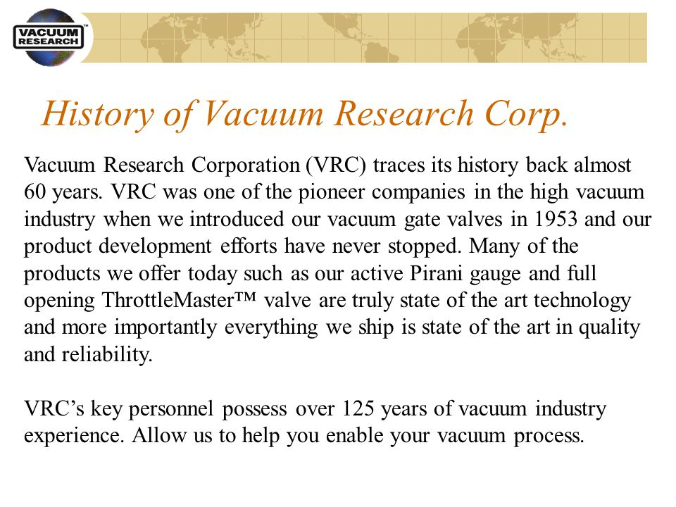 History of Vacuum Research Corp.