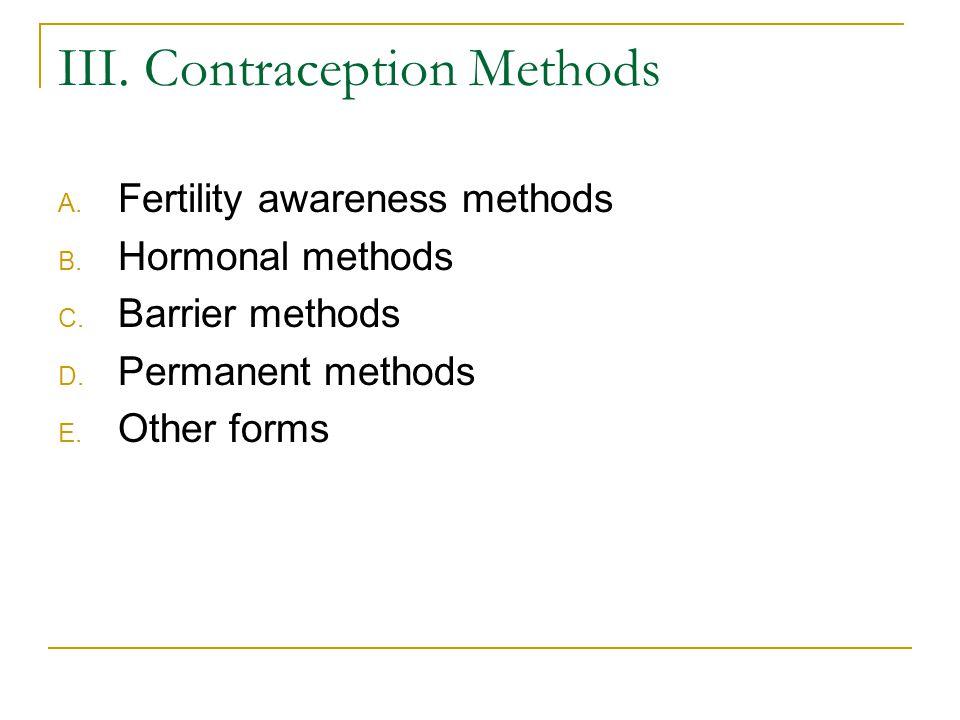 Plan B (levonorgestrel) RU-486 (mifepristone) –Blocks progesterone, binds to progesterone receptors in the endometrium