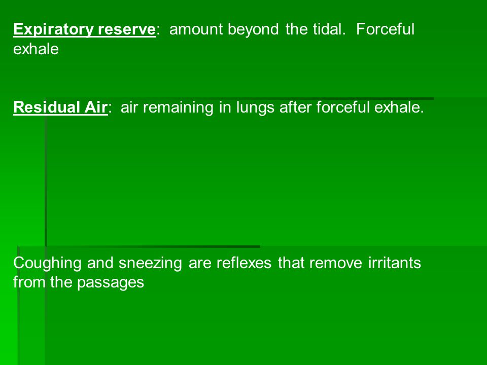 Expiratory reserve: amount beyond the tidal.