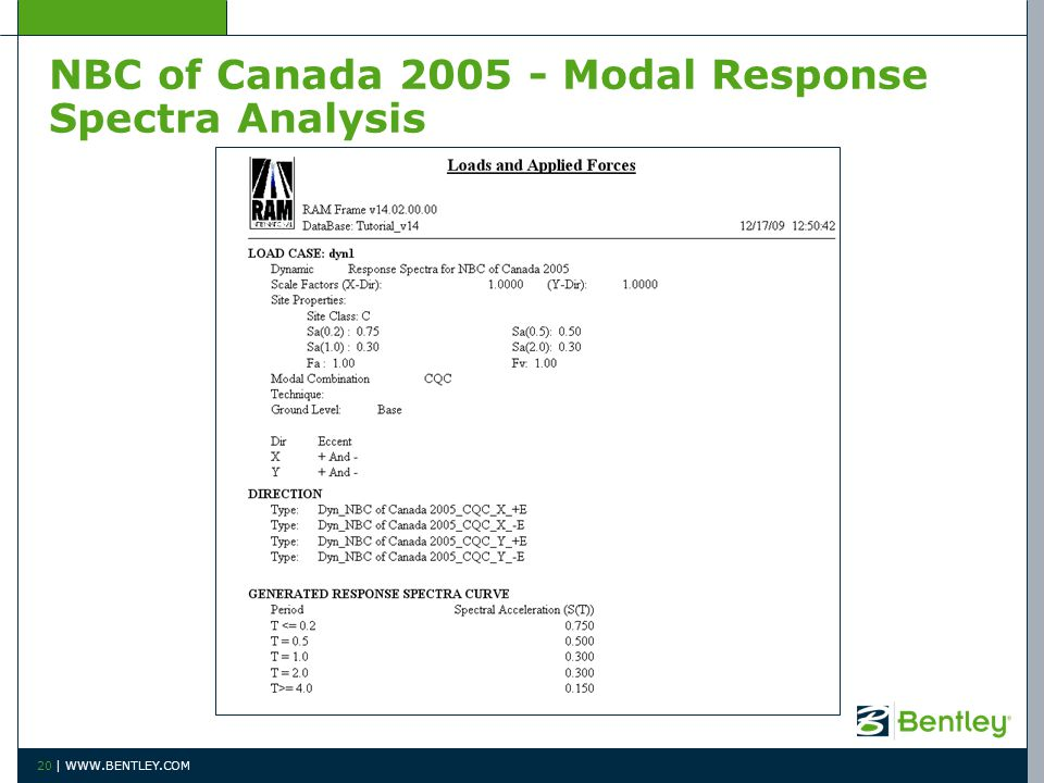 NBC of Canada 2005 - Modal Response Spectra Analysis 20 | WWW.BENTLEY.COM