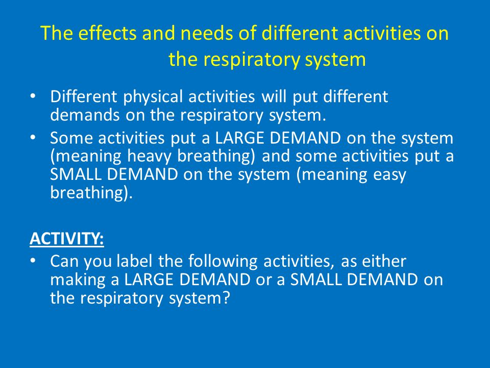 The benefits of exercise and training on the respiratory system Exercise and training develops and affects the circulatory and respiratory systems; –