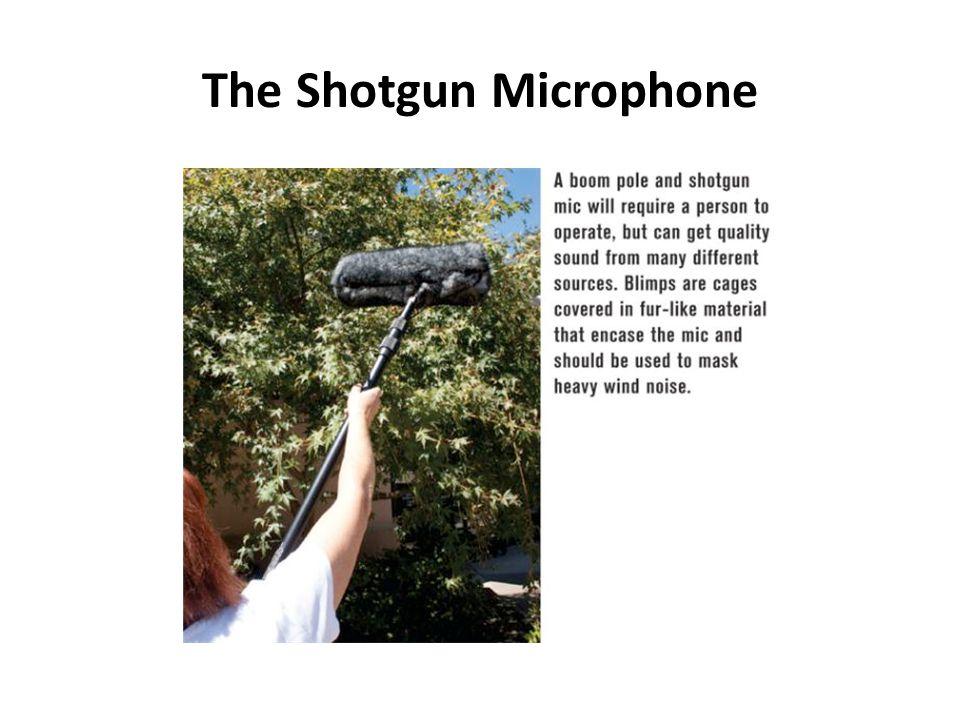 The Shotgun Microphone