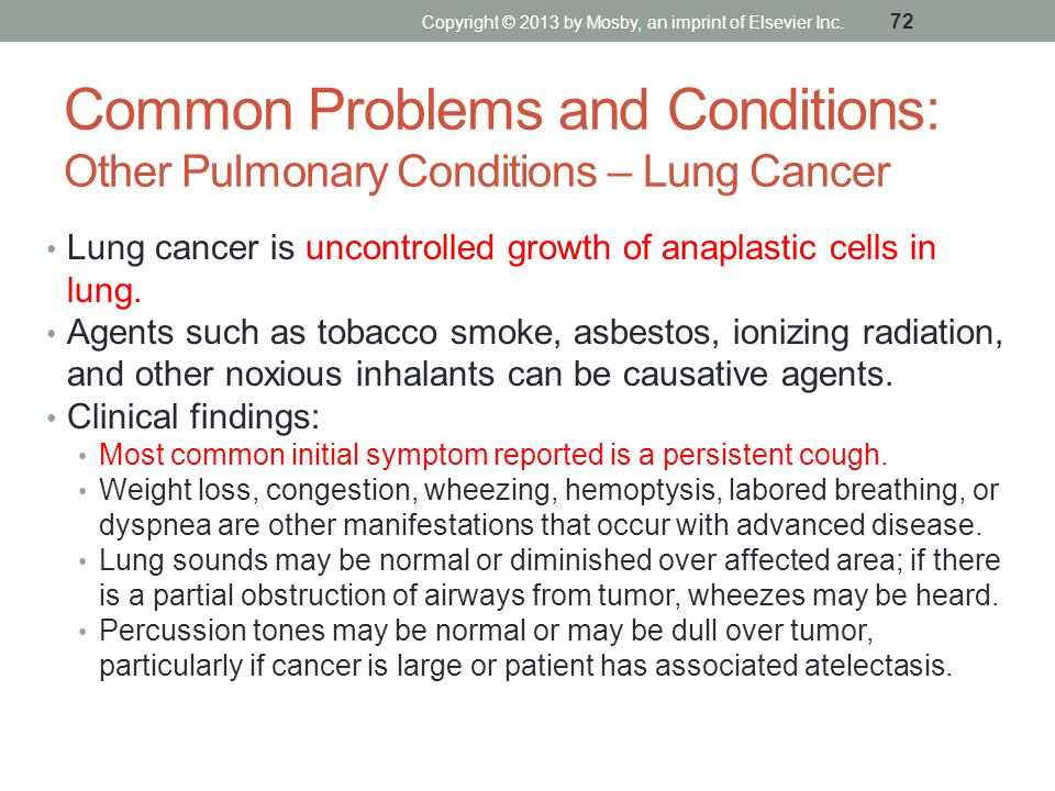 Common Problems and Conditions: Other Pulmonary Conditions – Lung Cancer Lung cancer is uncontrolled growth of anaplastic cells in lung. Agents such a