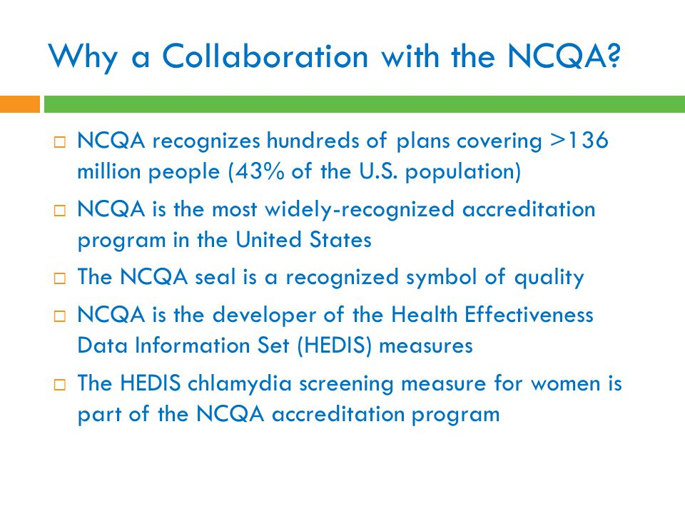 Why a Collaboration with the NCQA.