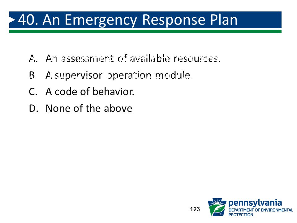 A.An assessment of available resources.B.A supervisor operation module.
