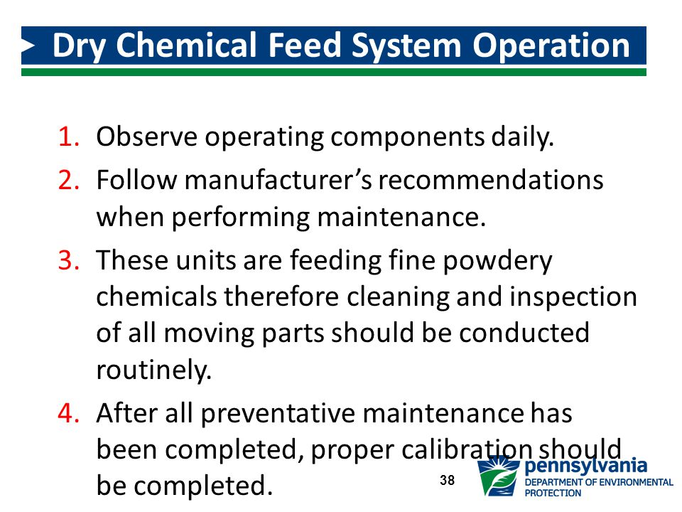 1.Observe operating components daily.