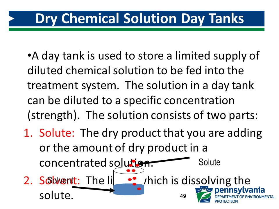 A day tank is used to store a limited supply of diluted chemical solution to be fed into the treatment system.