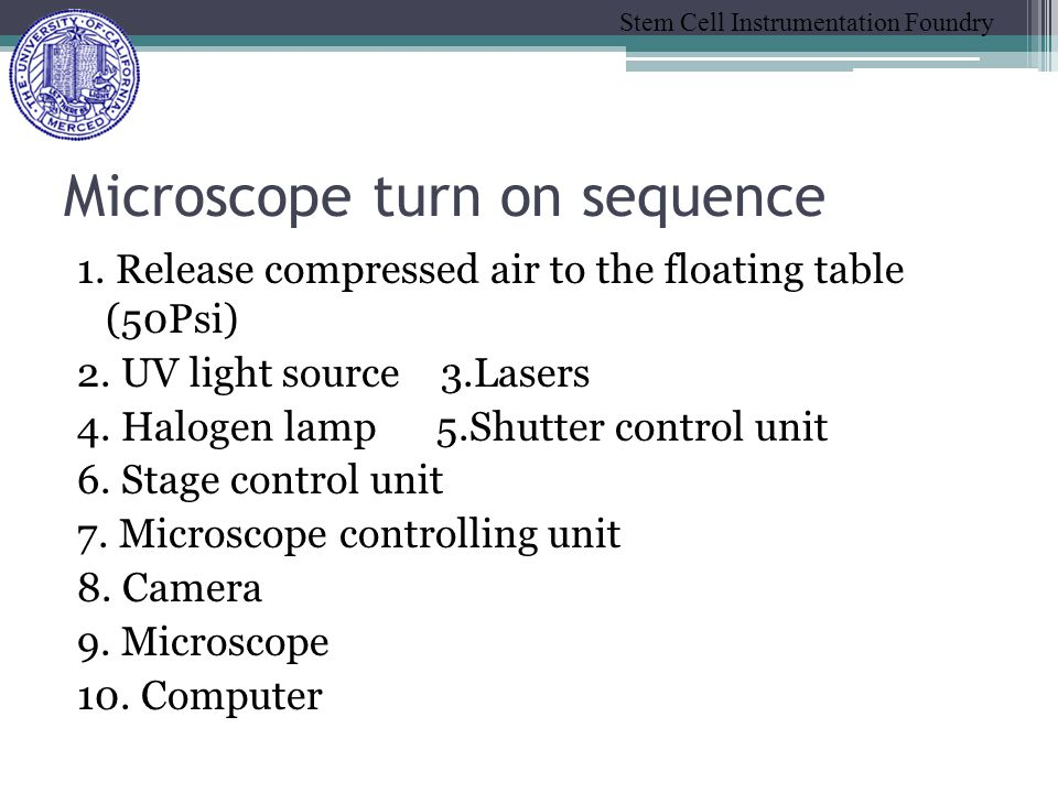 Stem Cell Instrumentation Foundry Microscope turn on sequence 1.