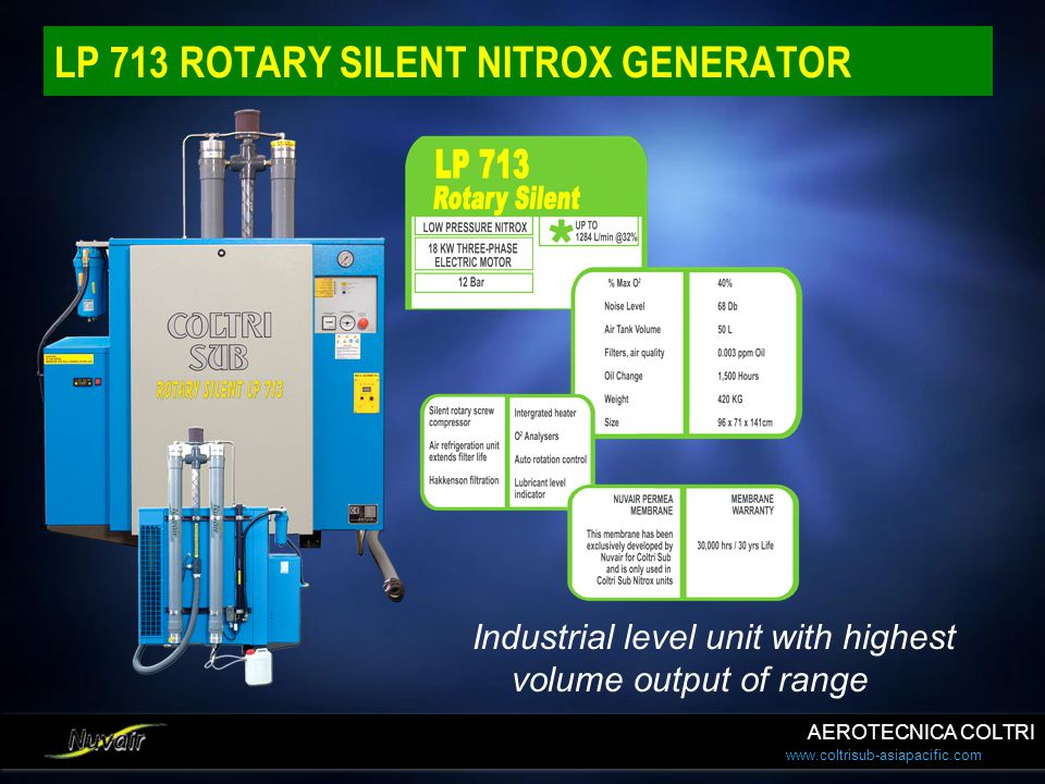 www.coltrisub-asiapacific.com LP 713 ROTARY SILENT NITROX GENERATOR Industrial level unit with highest volume output of range