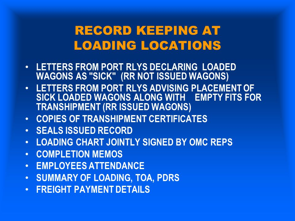 RECORD KEEPING AT LOADING LOCATIONS LETTERS FROM PORT RLYS DECLARING LOADED WAGONS AS