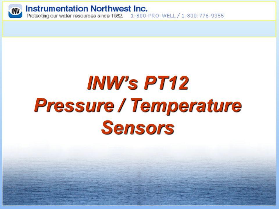 INW's PT12 Pressure / Temperature Sensors