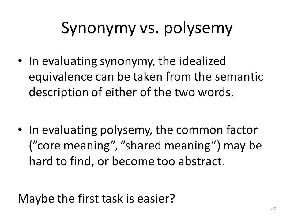 Synonymy vs.