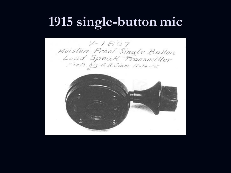 1915 single-button mic