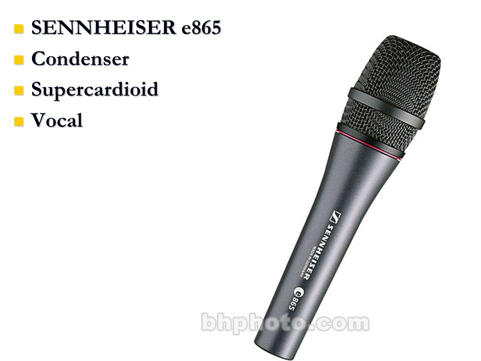 SENNHEISER e865 SENNHEISER e865 Condenser Condenser Supercardioid Supercardioid Vocal Vocal