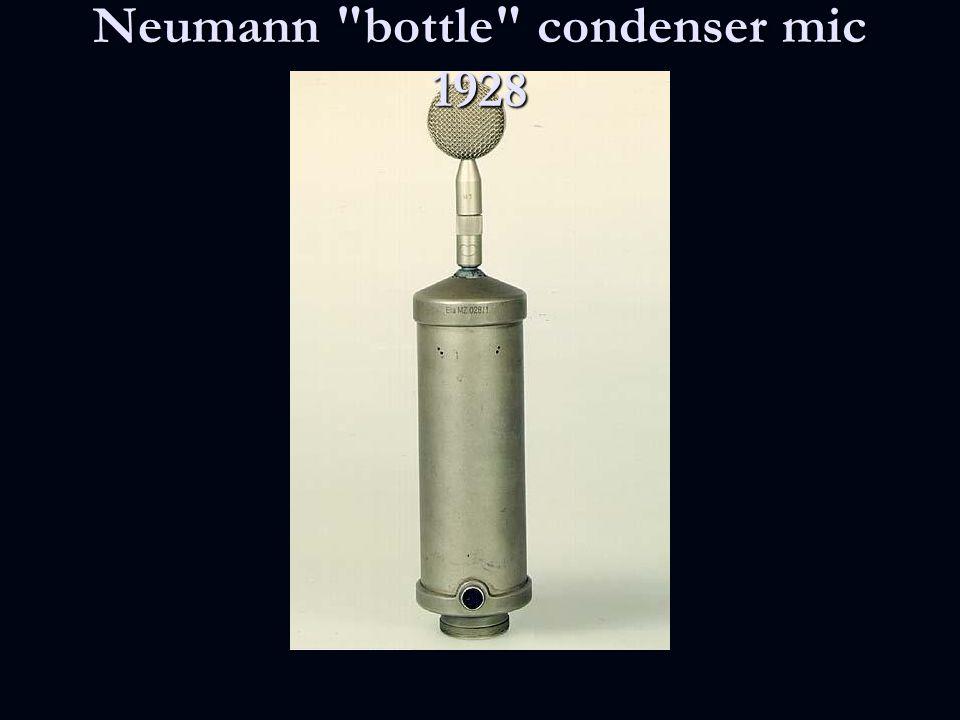 Neumann bottle condenser mic 1928