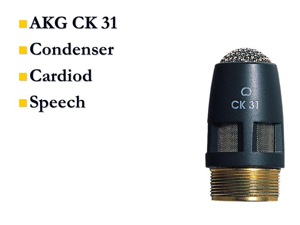 AKG CK 31 AKG CK 31 Condenser Condenser Cardiod Cardiod Speech Speech