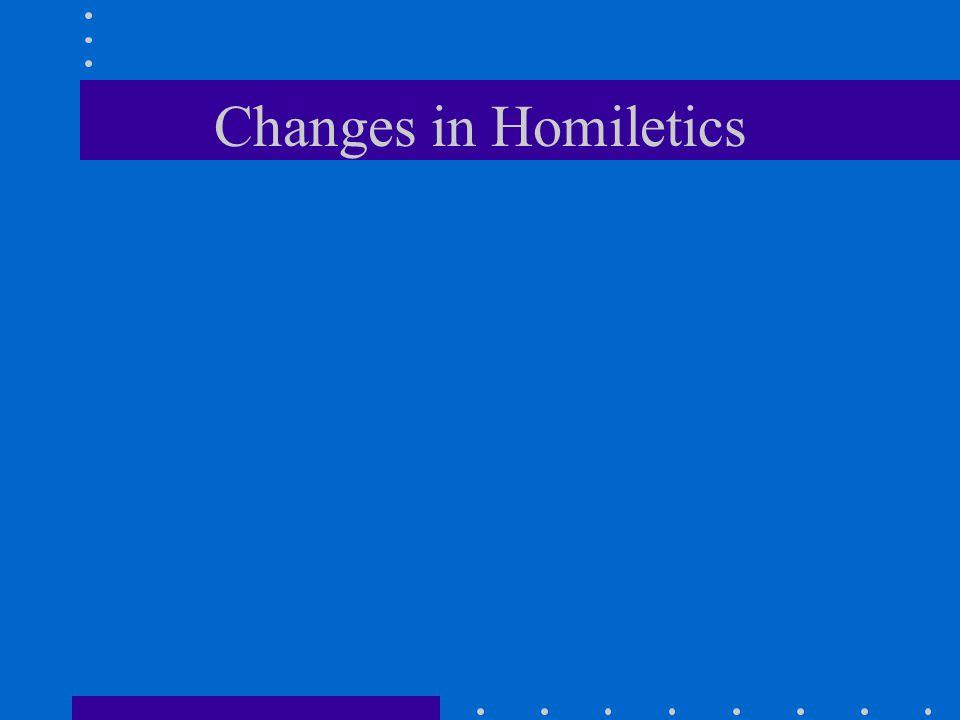 Changes in Homiletics