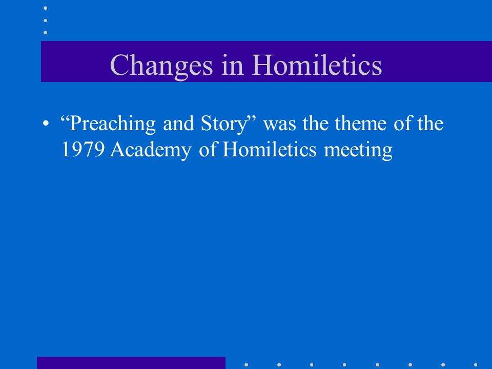 """""""Preaching and Story"""" was the theme of the 1979 Academy of Homiletics meeting"""