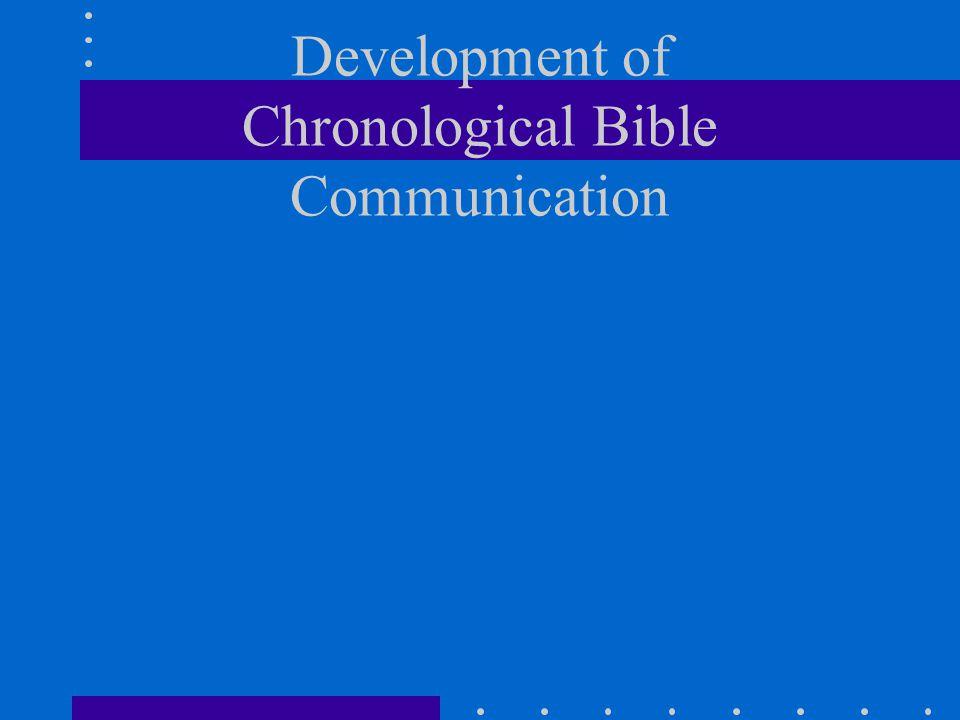 Development of Chronological Bible Communication