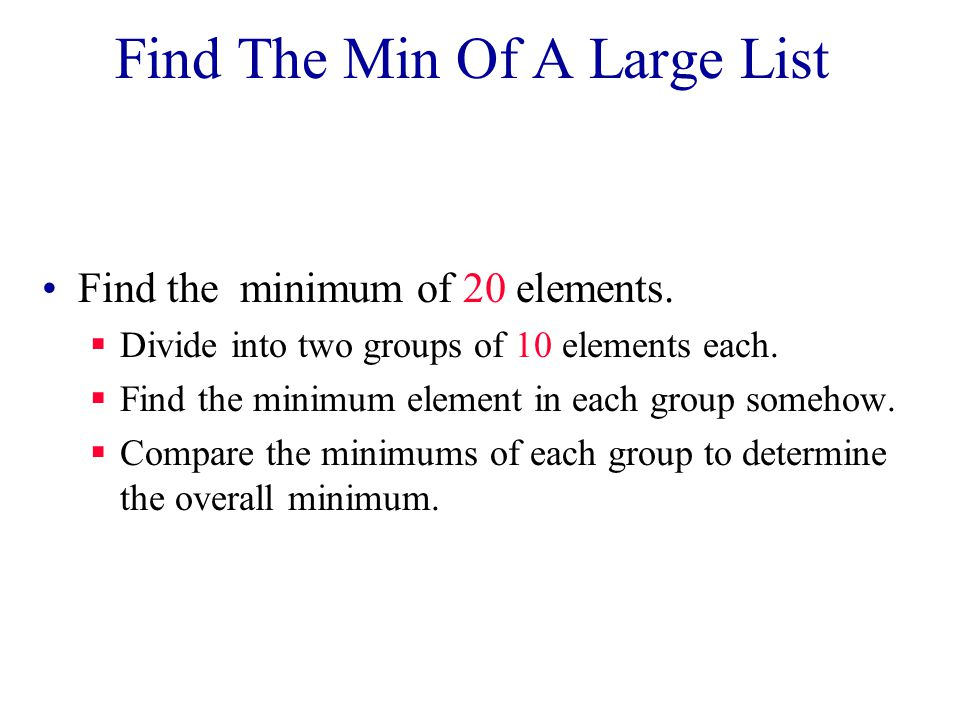 Find The Min Of A Large List Find the minimum of 20 elements.