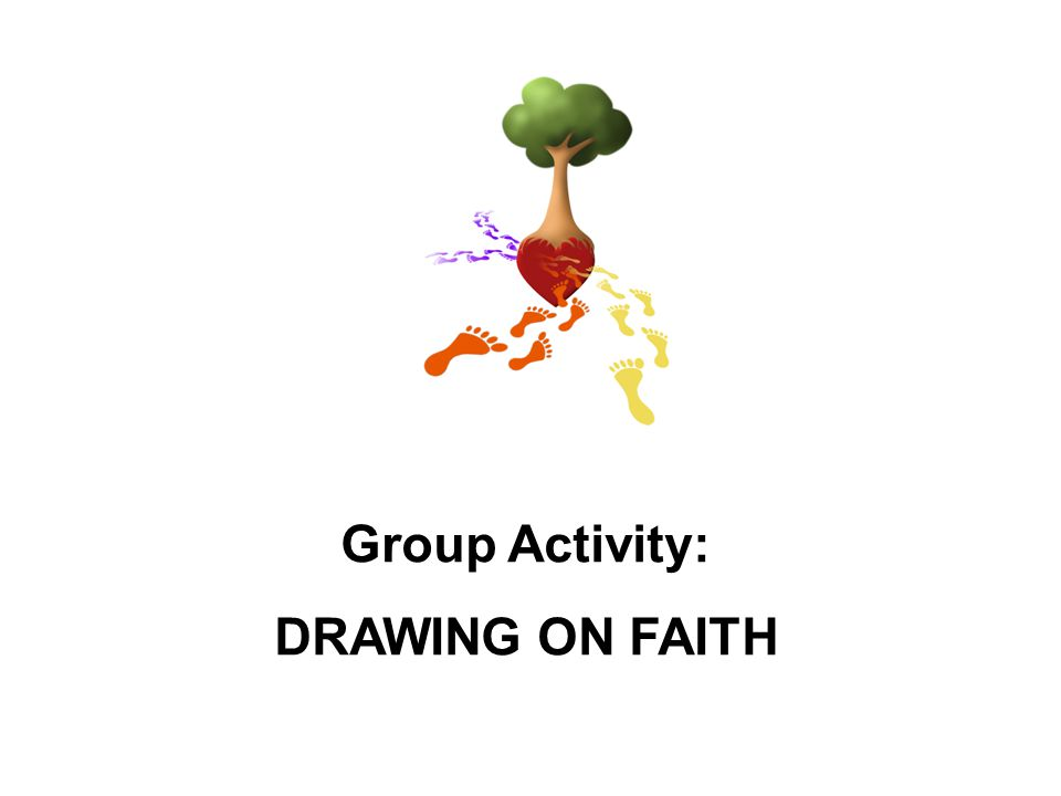 Group Activity: DRAWING ON FAITH