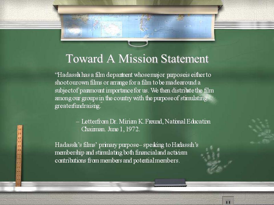 Toward A Mission Statement