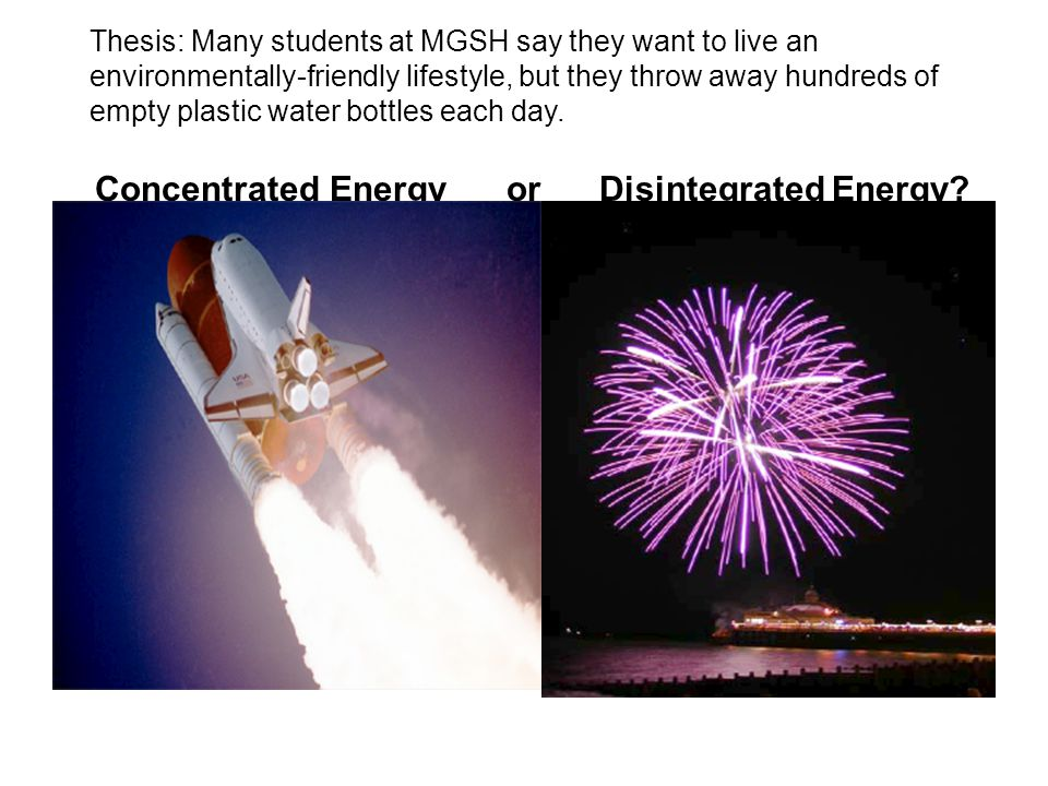 Concentrated Energy or Disintegrated Energy.