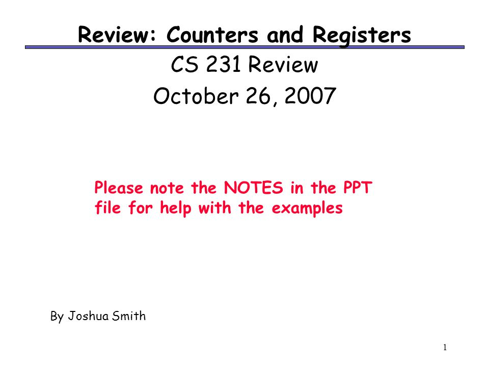 2 Announcements HW 7 – Due at 5:00pm on 10/29/2007 (Mon) – Contains one LogicWorks problem Midterm Exam 2 – Monday, November 5, 7-9pm – 1404 SC – ~10 days from today – Cover ALU through PLA ' s HW 8 – Not due until November 12 – 1 week after Midterm 2
