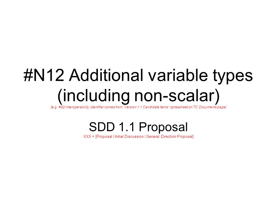 #N12 Additional variable types (including non-scalar) [e.g.