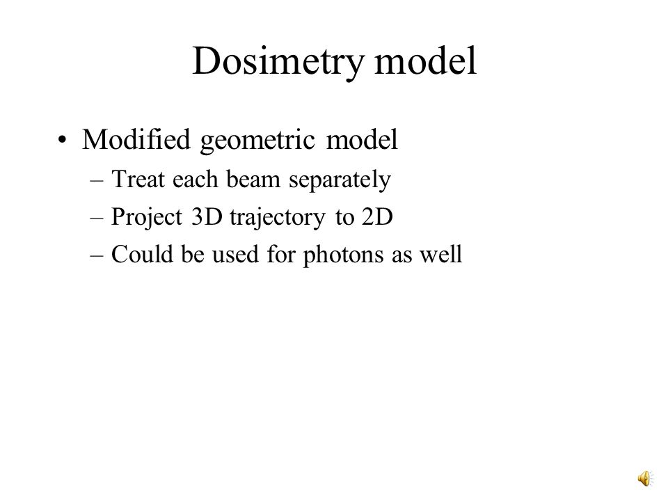 Dosimetry model Radiological depth of anatomic points are assumed constant