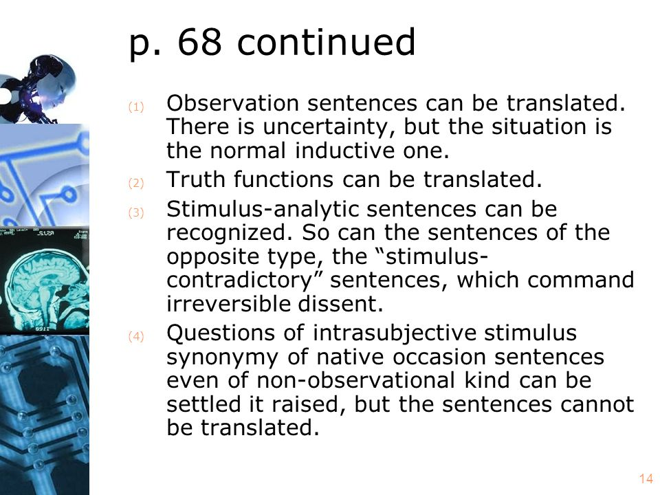 14 p. 68 continued (1) Observation sentences can be translated.