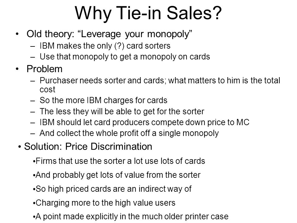 Why Tie-in Sales.