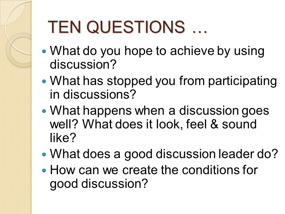 Ten Questions What's the worst discussion you've ever participated in and what made it so awful.