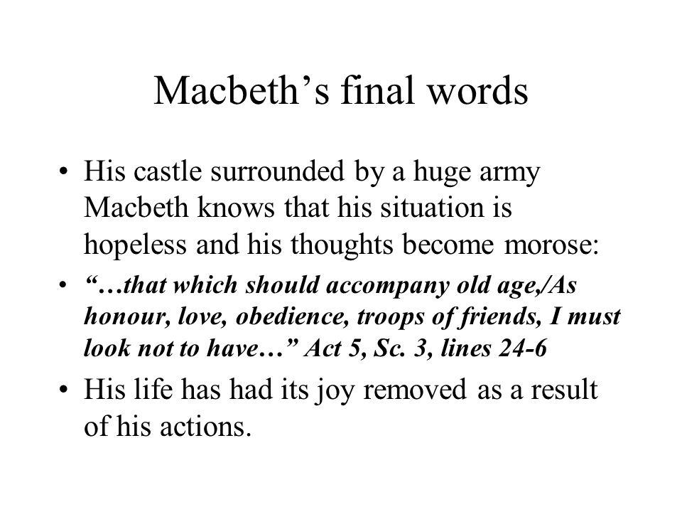 Macbeth's final words, contd.