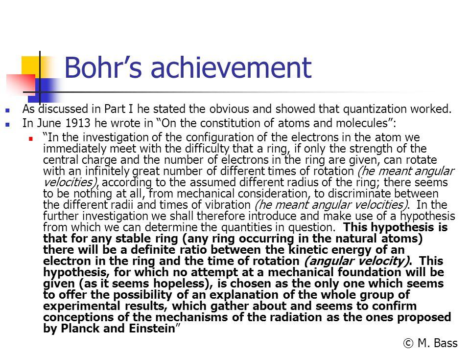 © M.Bass Bohr's brilliance Through stilted and odd grammar the brilliance comes through.