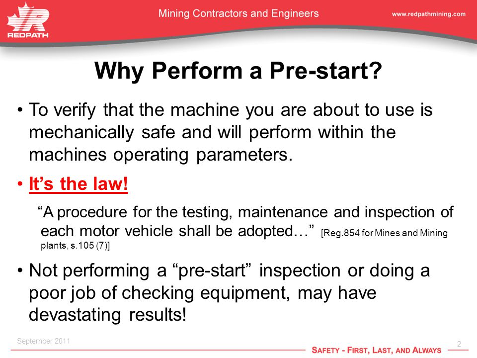 2 September 2011 Why Perform a Pre-start.