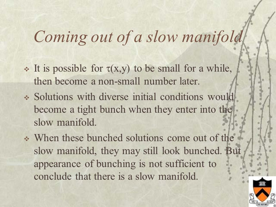 Coming out of a slow manifold  It is possible for  (x,y) to be small for a while, then become a non-small number later.