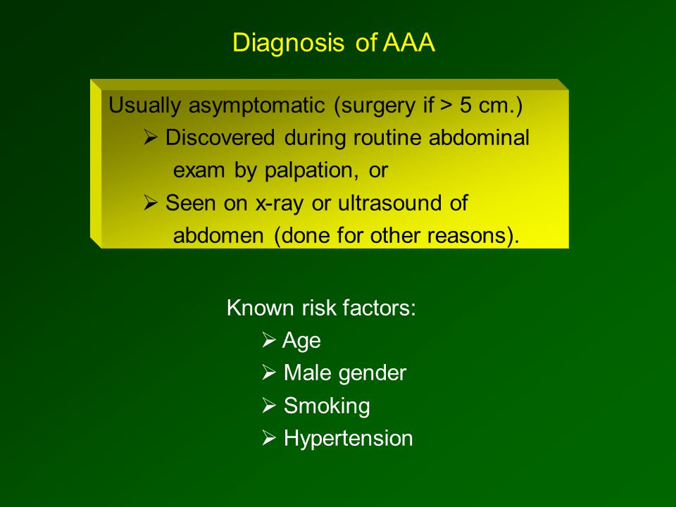 Usually asymptomatic (surgery if > 5 cm.)  Discovered during routine abdominal exam by palpation, or  Seen on x-ray or ultrasound of abdomen (done for other reasons).
