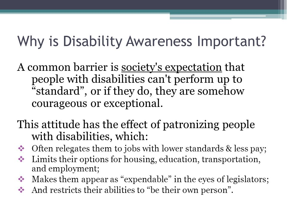 Why is Disability Awareness Important.