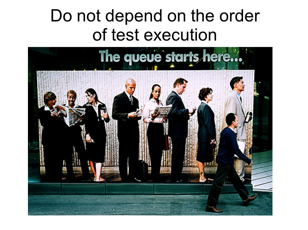 Do not depend on the order of test execution