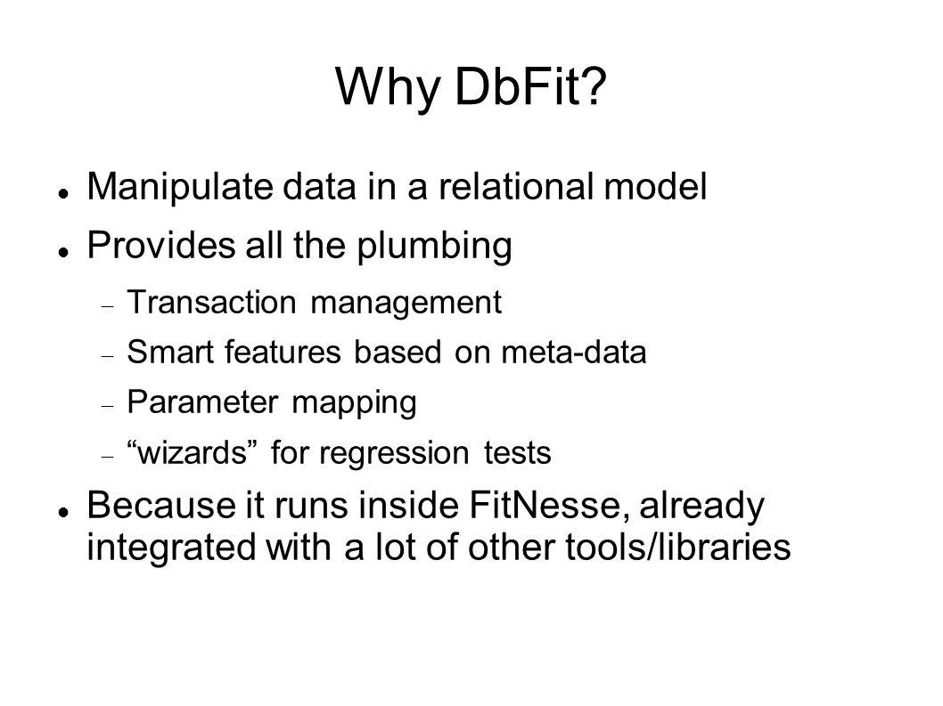 Why DbFit.