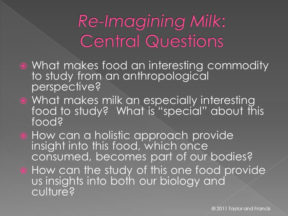  What makes food an interesting commodity to study from an anthropological perspective.